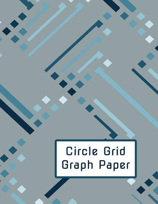 Circle Grid Graph Paper: Create Your Quilting Projects with Ease! Cover Image