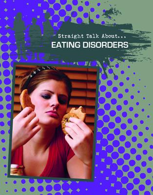 Eating Disorders (Straight Talk About...(Crabtree)) Cover Image