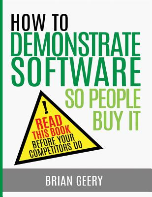 How to Demonstrate Software So People Buy It Cover Image