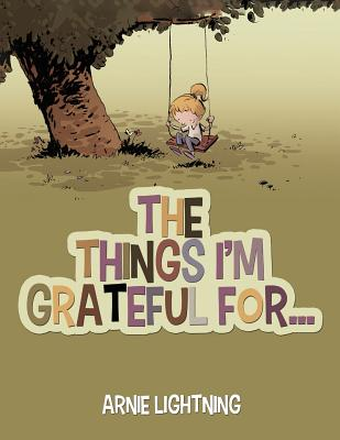 The Things I'm Grateful For... Cover Image