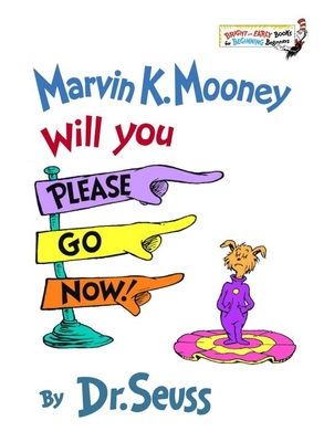 Marvin K. Mooney, Will You Please Go Now! Cover