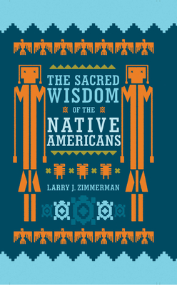 The Sacred Wisdom of the Native Americans Cover Image