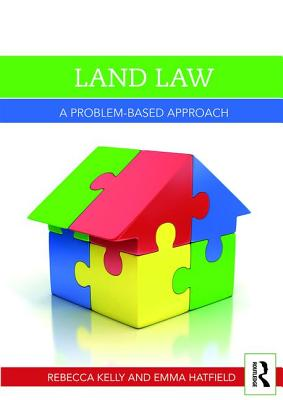 Land Law: A Problem-Based Approach (Problem Based Learning) Cover Image