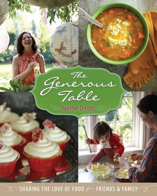 Cover for Heather Christo's Generous Table