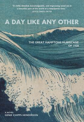 A Day Like Any Other: The Great Hamptons Hurricane of 1938 Cover Image