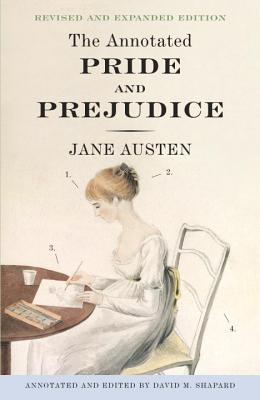 The Annotated Pride and Prejudice: A Revised and Expanded Edition Cover Image
