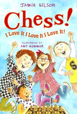 Chess! I Love It I Love It I Love It! Cover