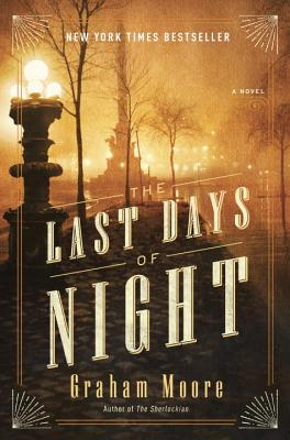 The Last Days of Night: A Novel Cover Image