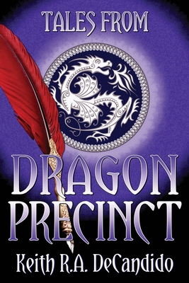 Cover for Tales from Dragon Precinct (Tales From... #1)