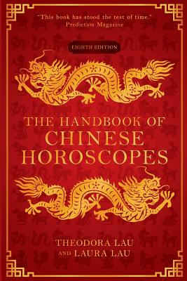 The Handbook of Chinese Horoscopes Cover Image