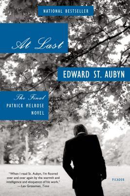 At Last: The Final Patrick Melrose Novel (The Patrick Melrose Novels) Cover Image