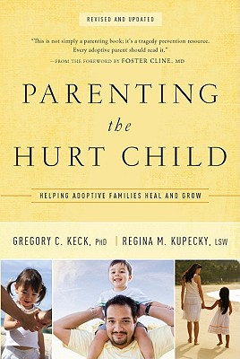 Parenting the Hurt: Helping Adoptive Families Heal and Grow (Hollywood Nobody) Cover Image