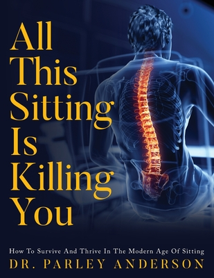 All This Sitting Is Killing You Cover Image