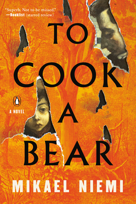 To Cook a Bear: A Novel Cover Image