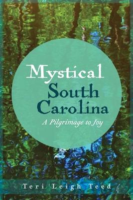 Cover for Mystical South Carolina