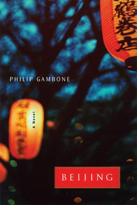 Beijing: A Novel Cover Image