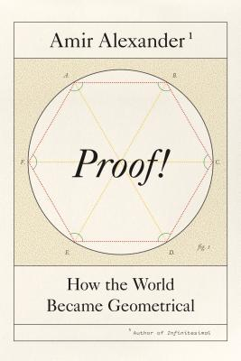 Proof!: How the World Became Geometrical Cover Image