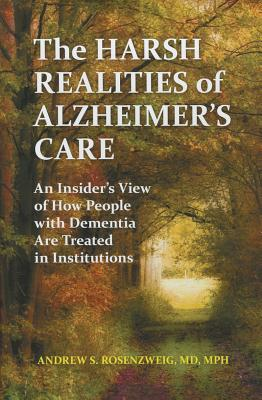 Cover for The Harsh Realities of Alzheimer's Care