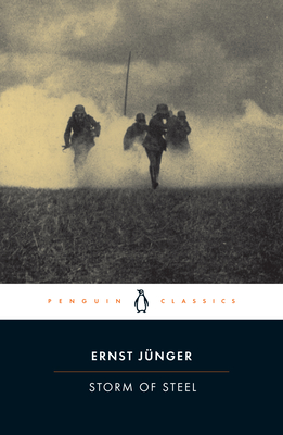 Storm of Steel (Penguin Classics Deluxe Edition) Cover Image