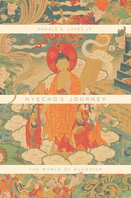 Hyecho's Journey: The World of Buddhism Cover Image