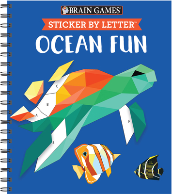 Brain Games - Sticker by Letter: Ocean Fun (Sticker Puzzles - Kids Activity Book) [With Sticker(s)] Cover Image