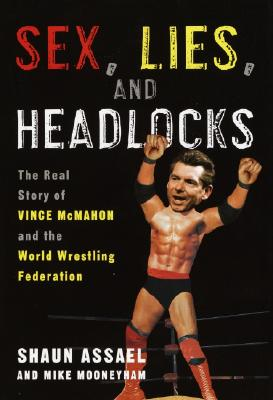 Sex, Lies, and Headlocks Cover