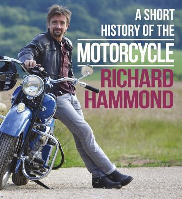A Short History of the Motorcycle Cover Image