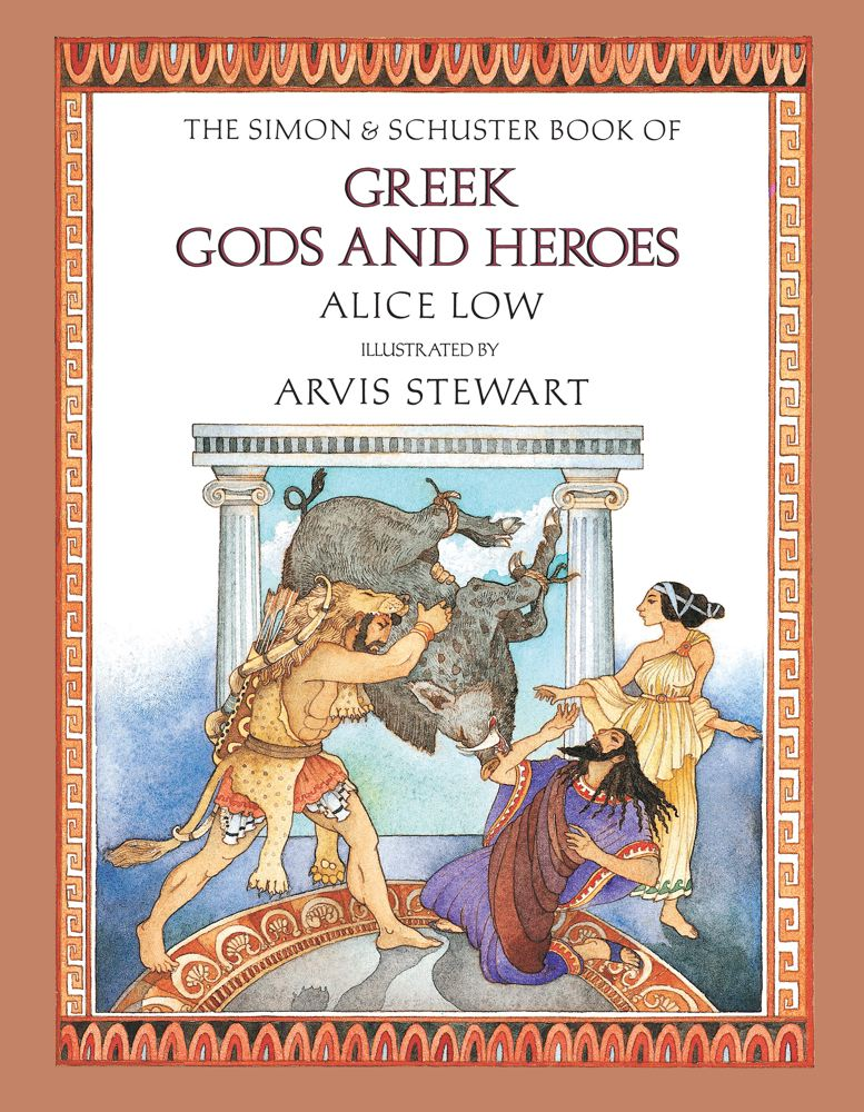The Simon & Schuster Book of Greek Gods and Heroes Cover Image