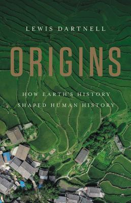 Origins: How Earth's History Shaped Human History Cover Image