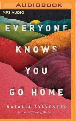 Everyone Knows You Go Home Cover Image