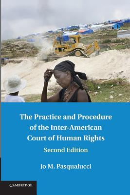 The Practice and Procedure of the Inter-American Court of Human Rights Cover Image