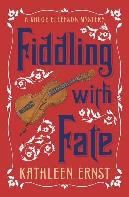 Fiddling with Fate (Chloe Ellefson Mystery #10) Cover Image