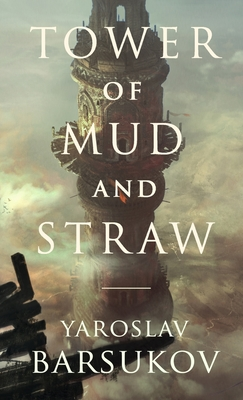 Tower of Mud and Straw Cover Image