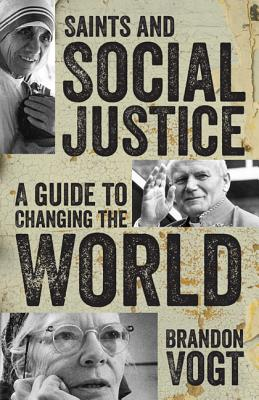 Saints and Social Justice: A Guide to the Changing World Cover Image