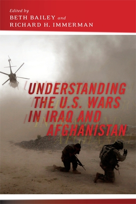 Understanding the U.S. Wars in Iraq and Afghanistan Cover Image