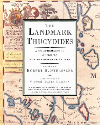 The Landmark Thucydides: A Comprehensive Guide to the Peloponnesian War Cover Image