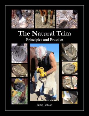 The Natural Trim: Principles and Practice Cover Image