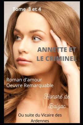Annette et le Criminel Tome 3 et 4 Ou suite du Vicaire des Ardennes: Oeuvre Remarquable Roman d'amour Cover Image