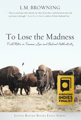 Cover for To Lose the Madness