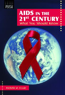 AIDS in the 21st Century: What You Should Know Cover Image
