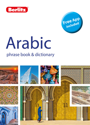 Berlitz Phrase Book & Dictionary Arabic (Bilingual Dictionary) (Berlitz Phrasebooks) Cover Image