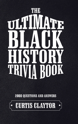 The Ultimate Black History Trivia Book Cover Image