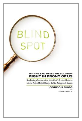 Blind Spot: Why We Fail to See the Solution Right in Front of Us: How Finding a Solution to One of the World's Greatest Mysteries Cover Image