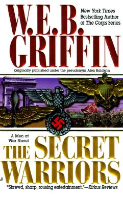 The Secret Warriors: A Men at War Novel Cover Image