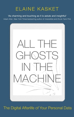 Cover for All the Ghosts in the Machine