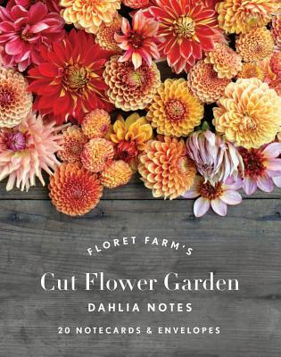 Floret Farm's Cut Flower Garden: Dahlia Notes: 20 Notecards & Envelopes (Notes for Women, Gifts for Floral Designers, Floral Thank You Cards) Cover Image