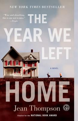 The Year We Left Home: A Novel Cover Image