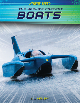 The World's Fastest Boats Cover Image
