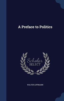 A Preface to Politics Cover Image