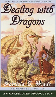 The Enchanted Forest Chronicles Book One: Dealing with Dragons Cover Image